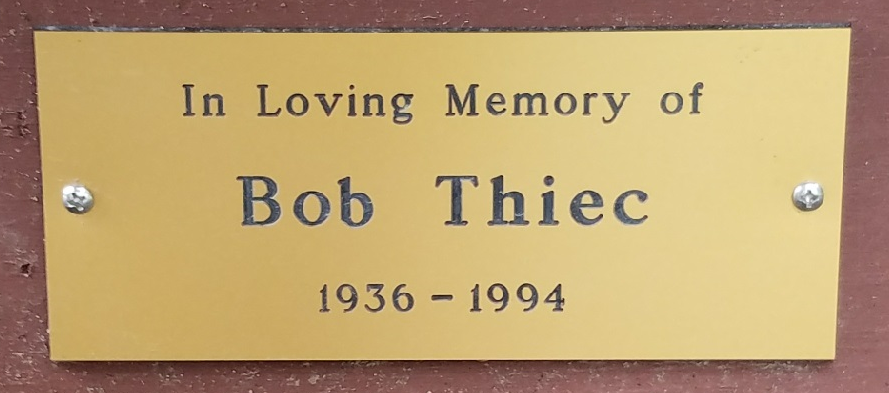 2017 In Loving Memory of Bob Thiec  - 1936-1994