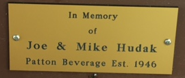 2017 In Memory of Joe & Mike Hudak - Patton Beverage Est. 1946
