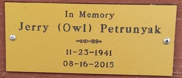 2017 In Memory of Jerry (Owl) Petrunyak - 11-23-1941  - 8-16-2015